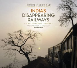 India's Disappearing Railways - 270