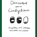 Discontent & its Civilisations