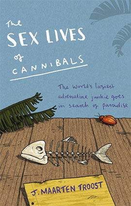 The Sex Lives of Cannibals   Tony Wheeler's Travels